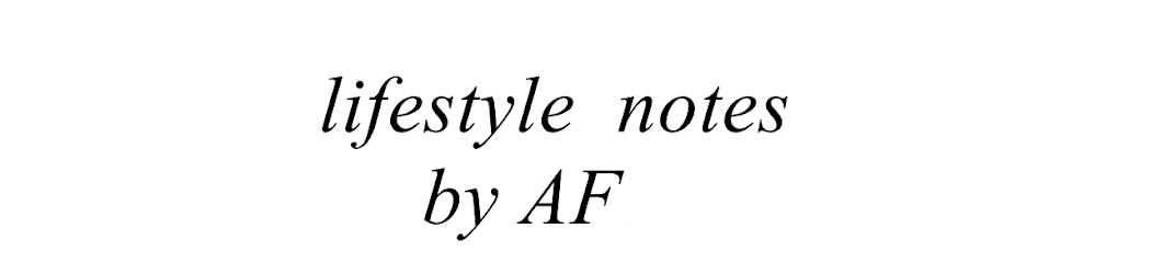 lifestyle notes by AF