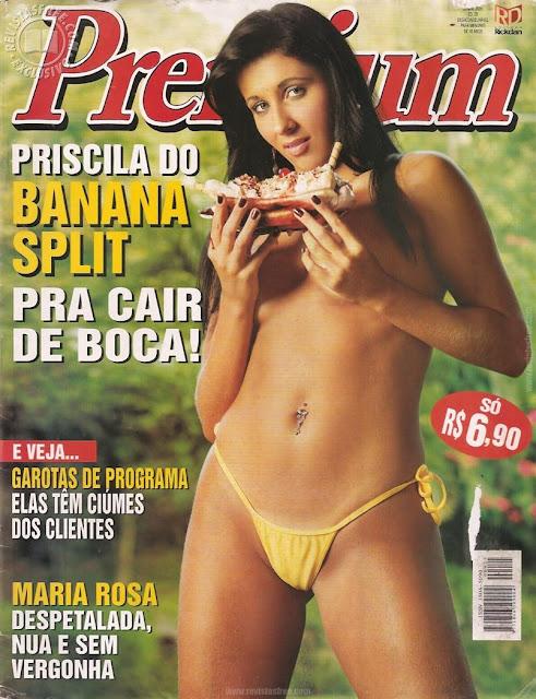 Confira as fotos da dalicia do grupo Banana Split, Priscila Carrillo, capa da Sexy Premium de junho de 2005. ensaio secundario Maria Rosa!