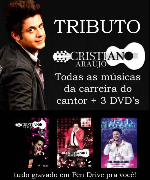 Discografia Completa Cristiano Araujo - Todas as músicas + 3 DVDs