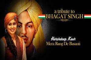 Mera Rang De Basanti - A Tribute To Bhagat Singh