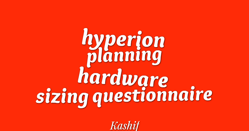 Oracle Hyperion Planning Hardware Sizing