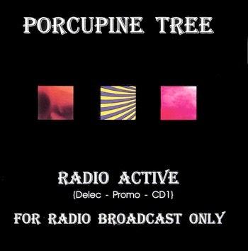 Porcupine Tree - Eps/Singles  (1992)%2BRadio%2BActive