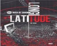 dvd+rosa+de+sarom DVD Rosa de Saron – Latitude, Longitude (2013)