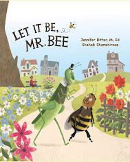 Let it be, Mr.Bee