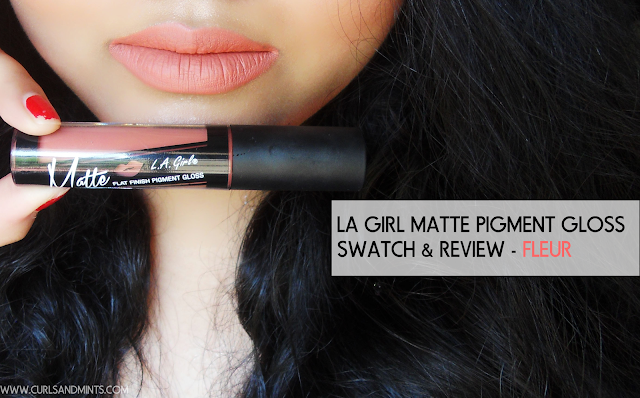 This image shows a full review on LA Girl Matte pigment gloss in Fleur.