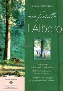 Mio Fratello l'Albero - eBook di Olivier Manitara
