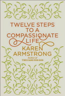 Book cover: Twelve Steps to a Compassionate Life by Karen Armstrong