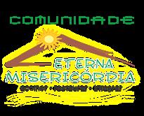 Comunidade Eterna Misericórdia