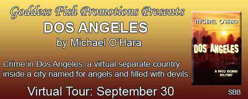 http://goddessfishpromotions.blogspot.com/2015/09/book-blast-dos-angeles-by-michael-ohara.html