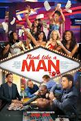 Piensa Como Hombre 2 (2014)