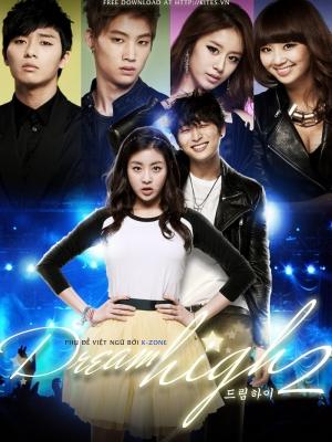 Bay Cao Ước Mơ 2 - Dream High 2 (2012)