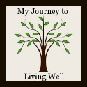 My Journey to Living Well