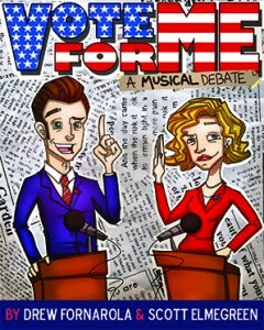 Vote For Me: A Musical Debate The London Theatre Workshop