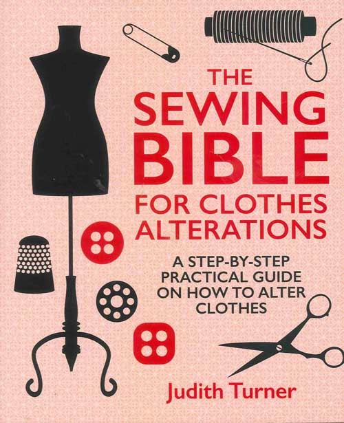 Cover for The Sewing Bible for Clothes Alterations