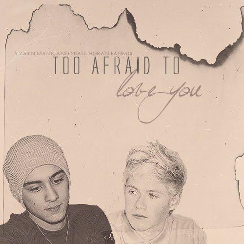 too afraid to love you. - ZAKOŃCZONY