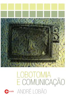 Lobotomia e Comunicação