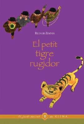 El petit tigre rugidor (Reiner Zimnik)