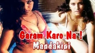 Hot Hindi Movie 'Garam Karo Na !! Mandakini' Watch Online full youtube movie free online