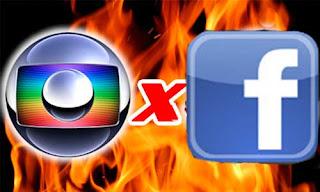 Globo briga com Facebook