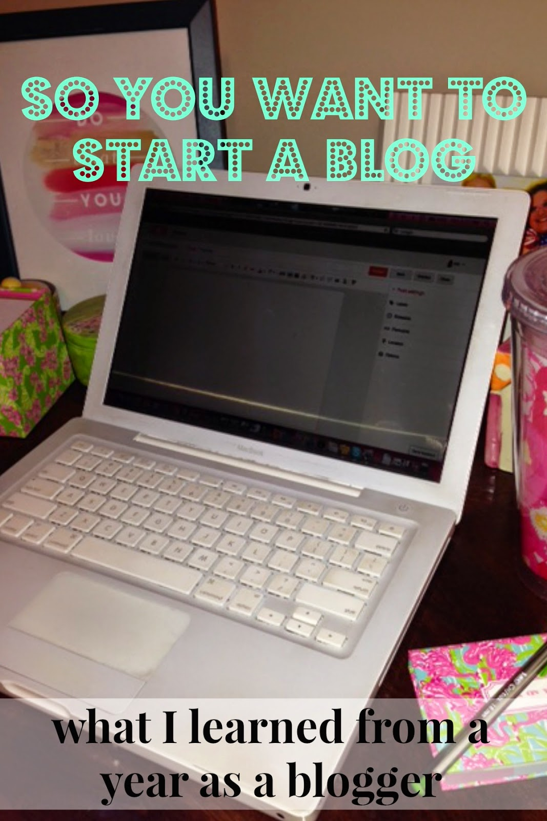 tips for bloggers, starting your own blog, southern bloggers, mississippi blogs, first time blogging tips, blogging reflections