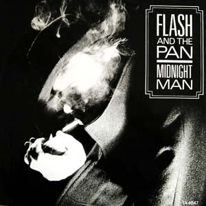 Flash and the Pan - Midnight Man