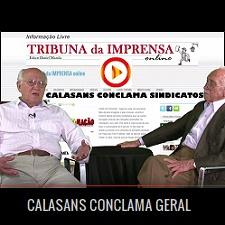 CALASANS CONCLAMA GERAL