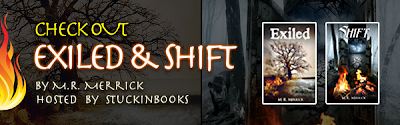Exiled and Shift by M.R. Merrick + Excerpt and Giveaway!