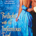 Review: Twilight with the Infamous Earl [Lords of Vice, book 7]