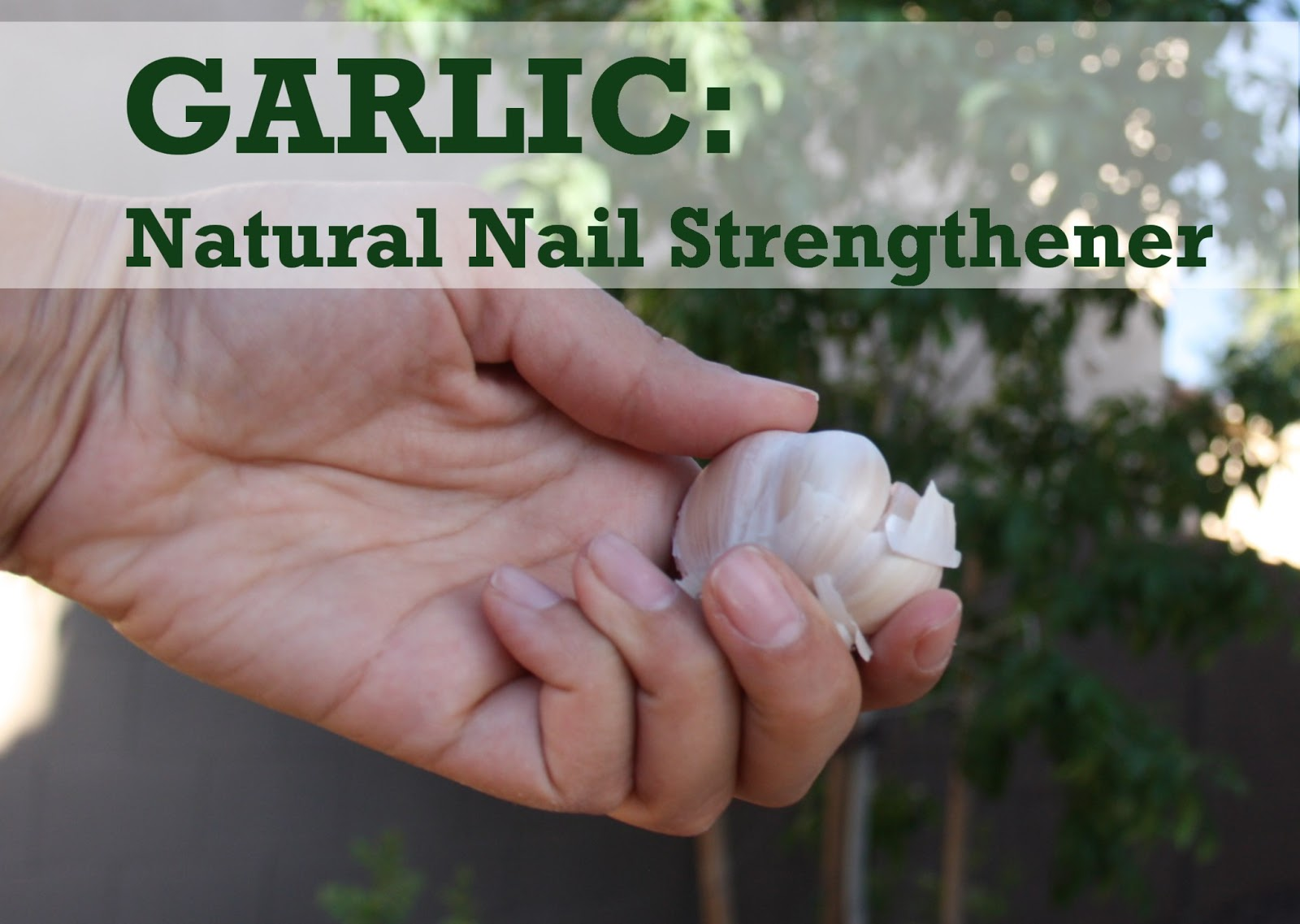 HOW TO: Strengthen Nail Naturally - The Lovebugs Blog