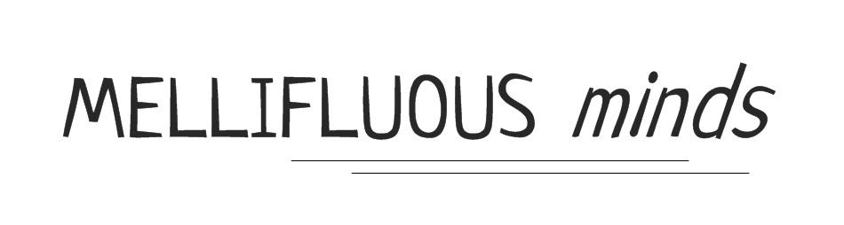 Mellifluous Minds