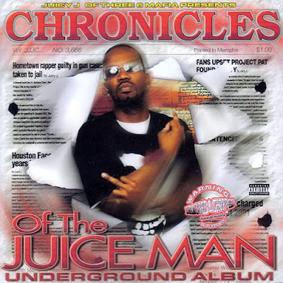 Juicy_J-Chronicles_Of_The_Juice_Man_(Dragged_And_Chopped)-2004-SUT
