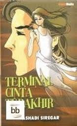 Novel 69: Novel Gratis, Terminal Cinta Terakhir-Novel Gratis, Terminal