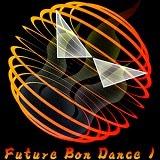 Future Bon Dance 1 / 大和令武