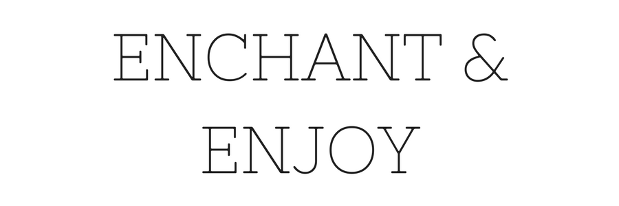 Enchant and Enjoy