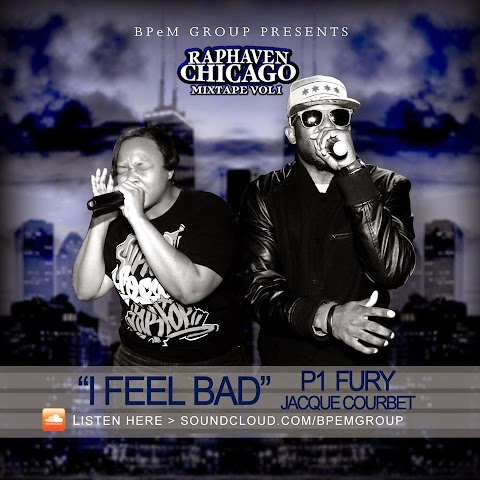 SONG REVIEW: I Feel Bad ft. P1, Fury, Jacque Corbet