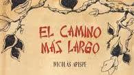 """""""El camino más largo"""" de Nicolás Arispe (FCE)"""