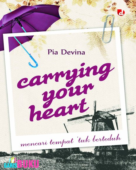 http://garisbuku.com/shop/carrying-your-heart-mencari-tempat-tuk-berteduh/
