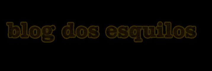 Blog dos Esquilos