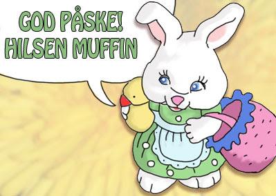 God Påske! Hilsen Muffin