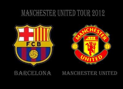 Manchester United vs Barcelona Preseason Tour 2012