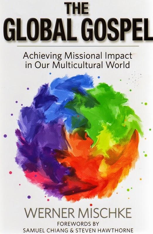 Book Review Werner Mischke The Global Gospel Mission One 2015