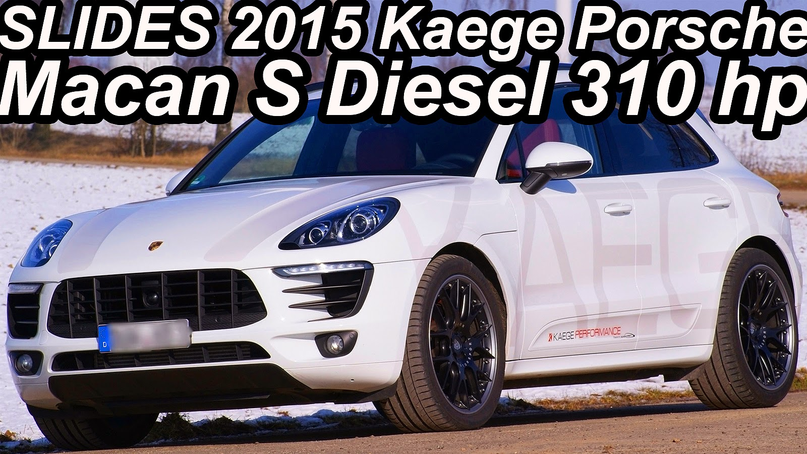 slides kaege porsche macan s diesel 2015 aro 21 3 0 v6. Black Bedroom Furniture Sets. Home Design Ideas