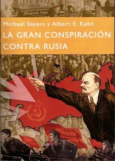 """""""La gran conspiración contra Rusia"""", de Michael Sayers y Albert E. Kahn,  La+gran+conspiracion"""