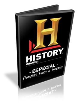 Download History Channel: Portões para o Inferno HDTV (AVI + RMVB Dublado)