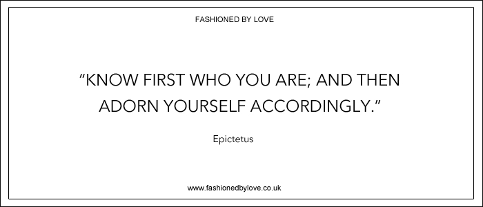 via fashioned by love | best fashion & style quotes | Epicteus