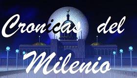 Cronicas del Milenio