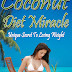 Coconut Diet Miracle - Free Kindle Non-Fiction