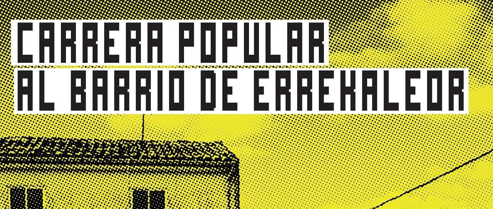 CARRERA POPULAR AL BARRIO DE ERREKALEOR