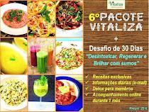 6º Pacote Vitaliza + Desafio de 30 Dias (Sumos)