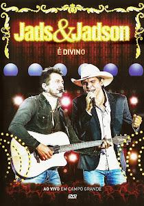 JADSON Download   Jads e Jadson – É Divino: Ao Vivo Em Campo Grande   DVDRip AVI e RMVB (2014)